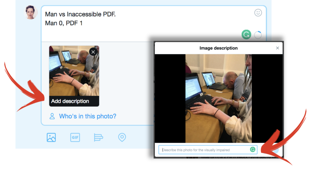 screen shot of Twitter post from the website version with a photo, arrow pointing to add description option, second screen shot has arrow pointing to field that reads describe image for the visually impaired.